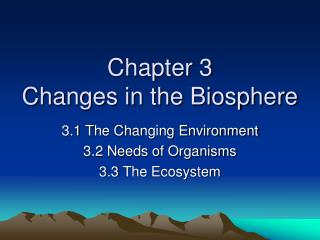 Chapter 3 Changes in the Biosphere