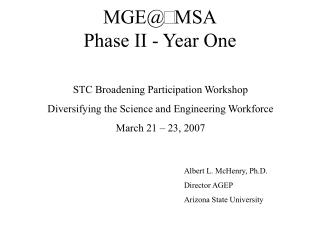MGE MSA Phase II - Year One
