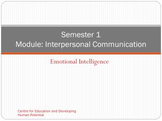 Semester 1  Module: Interpersonal Communication