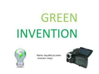 GREEN INVENTION