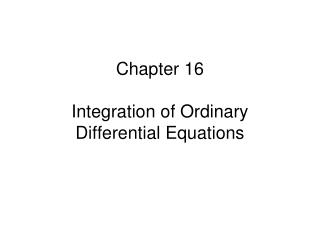 Chapter 16  Integration of Ordinary Differential Equations