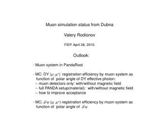 Outlook:  Muon system in PandaRoot