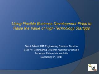 Samir Mikati, MIT Engineering Systems Division ESD 71: Engineering Systems Analysis for Design