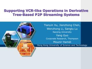 Supporting VCR-like Operations in Derivative Tree-Based P2P Streaming Systems