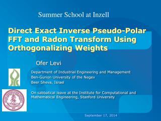 Direct Exact Inverse Pseudo-Polar FFT and Radon Transform Using Orthogonalizing Weights