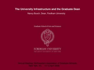 The University Infrastructure and the Graduate Dean