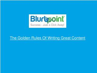 The Golden Rules Of Writing Great Content
