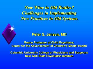 The Problem: The Gaps Between What We Know vs. What we Do for Children�s Mental Health