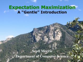 "Expectation Maximization A ""Gentle"" Introduction"