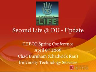 Second Life @ DU - Update