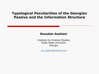 Typological Peculiarities of the Georgian Passive and the Information Structure