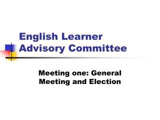 English Learner Advisory Committee