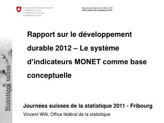 Rapport sur le développement durable 2012 – Le système d'indicateurs MONET comme base conceptuelle