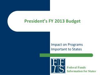 President's FY 2013 Budget