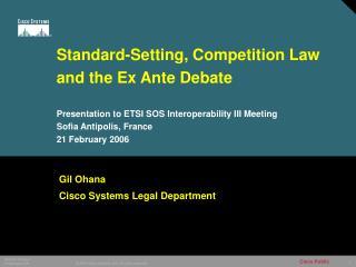 Gil Ohana Cisco Systems Legal Department