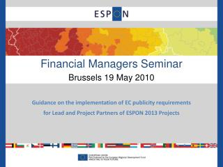 Financial Managers Seminar Brussels 19 May 2010