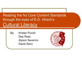 Reading the NJ Core Content Standards through the eyes of E.D. Hirsch�s Cultural Literacy