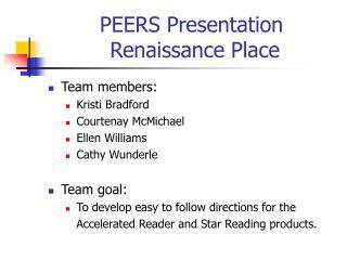 PEERS Presentation  Renaissance Place