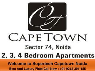 Supertech Capetown Noida sector 74
