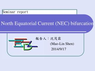 North Equatorial Current (NEC) bifurcation