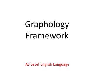 Graphology Framework