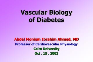 Vascular Biology  of Diabetes
