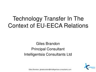 Technology Transfer In The Context of EU-EECA Relations