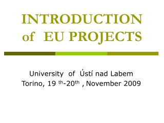 INTRODUCTION of  EU PROJECTS