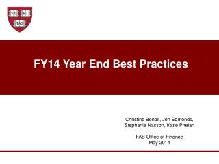 FY14 Year End Best Practices