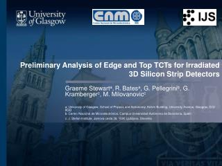 Preliminary Analysis of Edge and Top TCTs for Irradiated 3D Silicon Strip Detectors