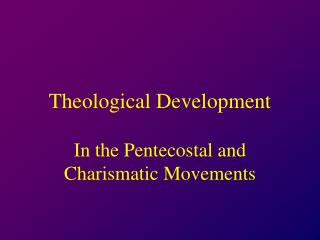 Theological Development