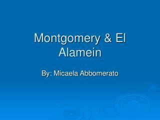 Montgomery & El Alamein