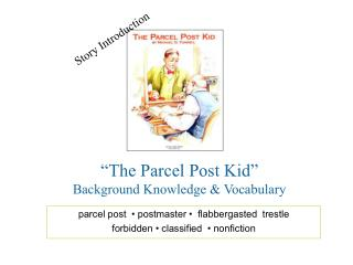 The Parcel Post Kid  Background Knowledge  Vocabulary