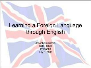 Learning a Foreign Language through English