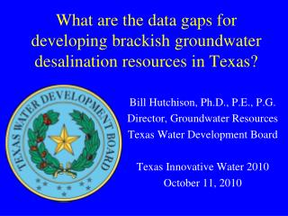 What are the data gaps for developing brackish groundwater desalination resources in Texas?