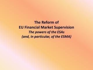 ESAs: new powers