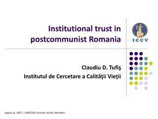 Institutional trust in postcommunist Romania