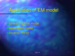 Application of EM model