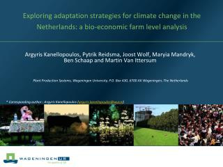 Plant Production Systems, Wageningen University, P.O. Box 430, 6700 AK Wageningen, The Netherlands