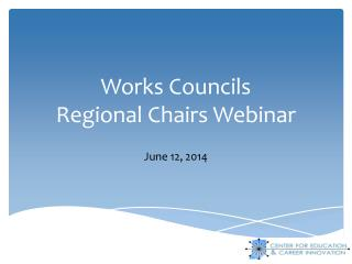 Works Councils  Regional Chairs Webinar