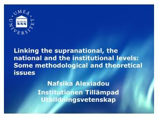 Nafsika Alexiadou Institutionen Tillämpad Utbildningsvetenskap