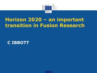 Horizon 2020 – an important transition in Fusion Research