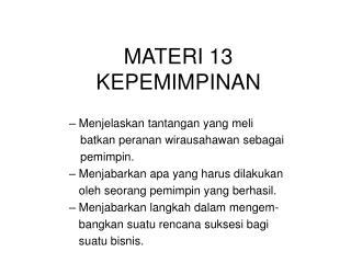 MATERI 13 KEPEMIMPINAN