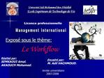 Expos  sous le th me:          Le Workflow