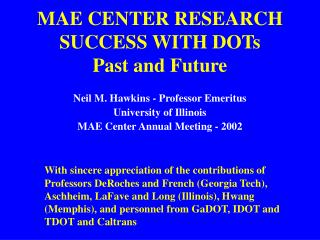 MAE CENTER RESEARCH SUCCESS WITH DOTs Past and Future