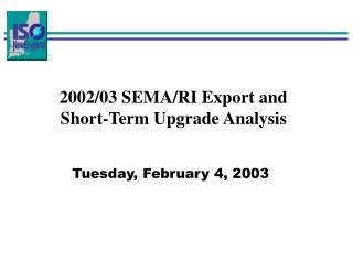 2002/03 SEMA/RI Export and  Short-Term Upgrade Analysis