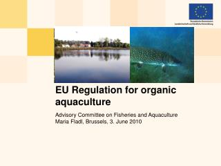 EU Regulation for organic aquaculture