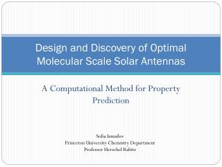 Design and Discovery of Optimal Molecular Scale Solar Antennas