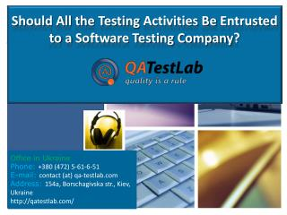 Should All the Testing Activities Be Entrusted to a Software