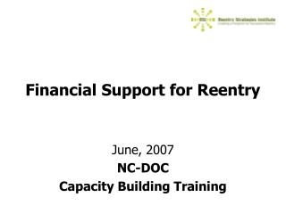 Financial Support for Reentry